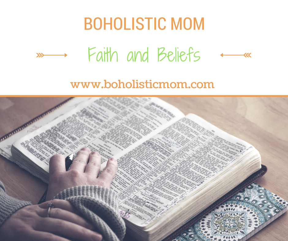 My Beliefs - Boholistic Mom