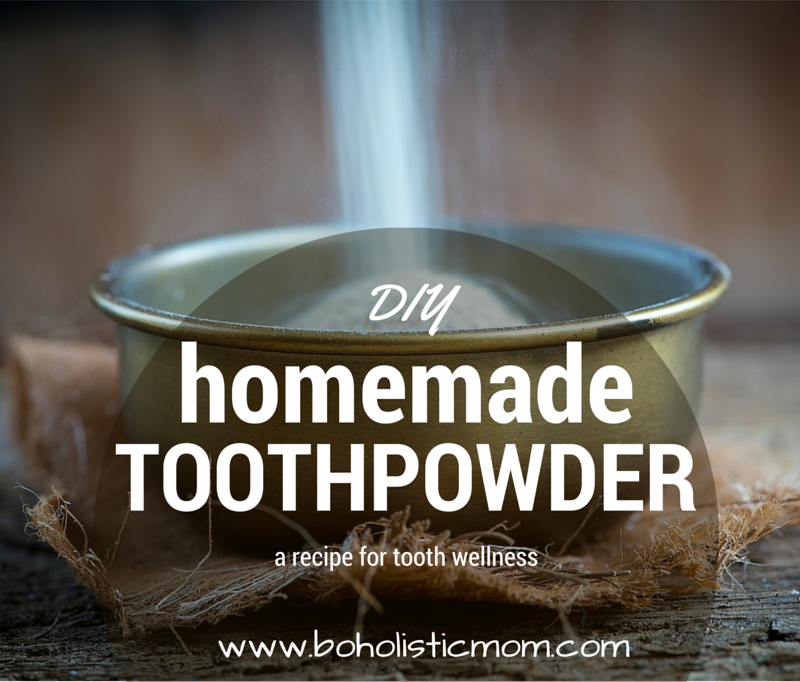 Homemade Toothpaste - Boholistic Mom