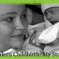 Modern Childbirth: My Story