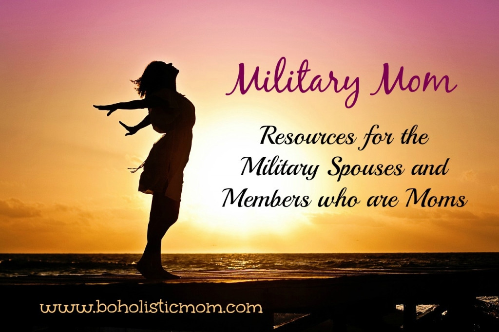 Military Mom | Boholistic Mom