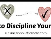 Discipline | Boholistic Mom