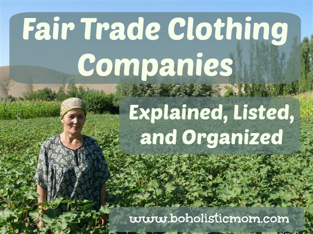 Fair Trade Clothing Companies | Boholistic Mom