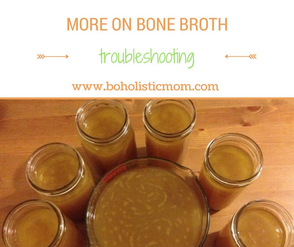 Bone Broth Troubleshooting - Boholistic Mom