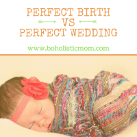 Perfect Birth VS Perfect Wedding
