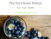 Spiritual Battle for Your Health