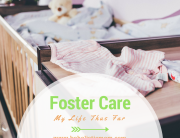 My Life as a Foster Parent