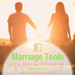 10 Marriage Tools for a Thriving Relationship